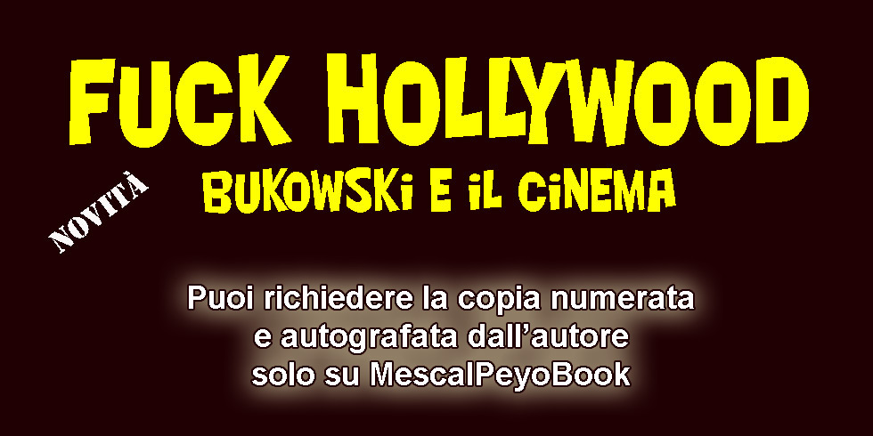 Fuck Hollywood - Bukowski e il cinema - Libro